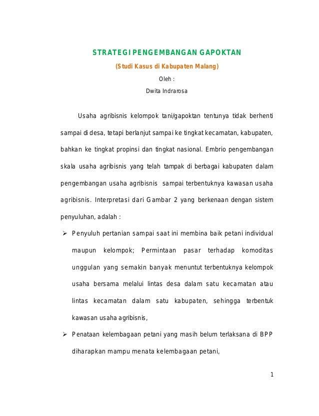 STRATEGI PENGEMBANGAN GAPOKTAN (Studi Kasus di Kabupaten Malang) Oleh : Dwita Indrarosa  Usaha agribisnis kelompok tani/ga...