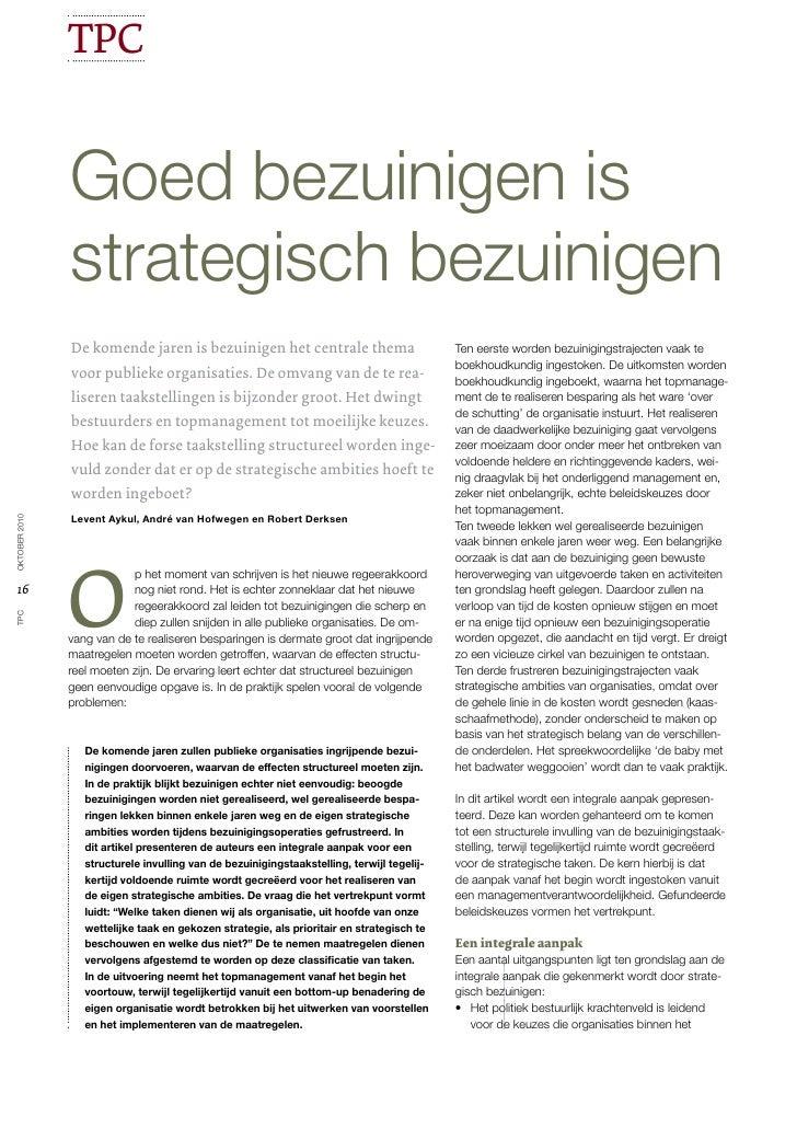 TPC               goed bezuinigen is               strategisch bezuinigen               De komende jaren is bezuinigen het...