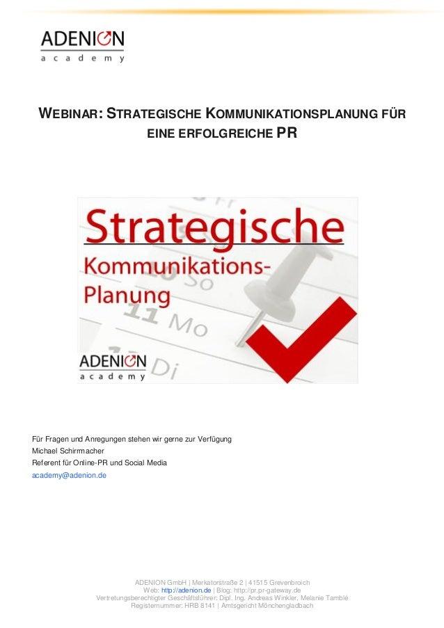 ADENION GmbH | Merkatorstraße 2 | 41515 Grevenbroich  Web: http://adenion.de | Blog: http://pr.pr-gateway.de  Vertretungsb...