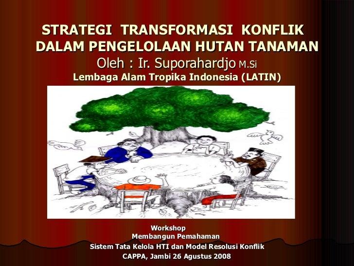 Strategi transpormasi konflik