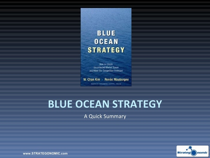 BLUE OCEAN STRATEGY A Quick Summary www.STRATEGONOMIC.com