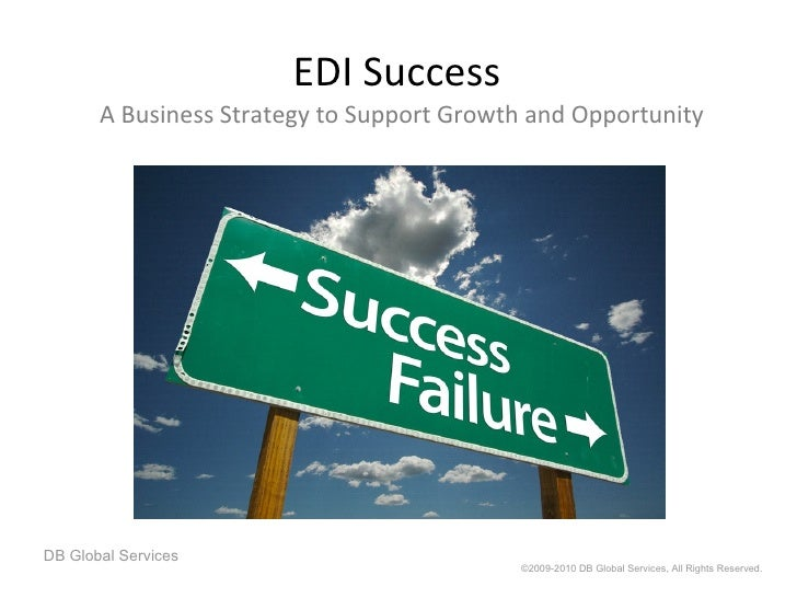EDI Success  A Business Strategy to Support Growth and Opportunity