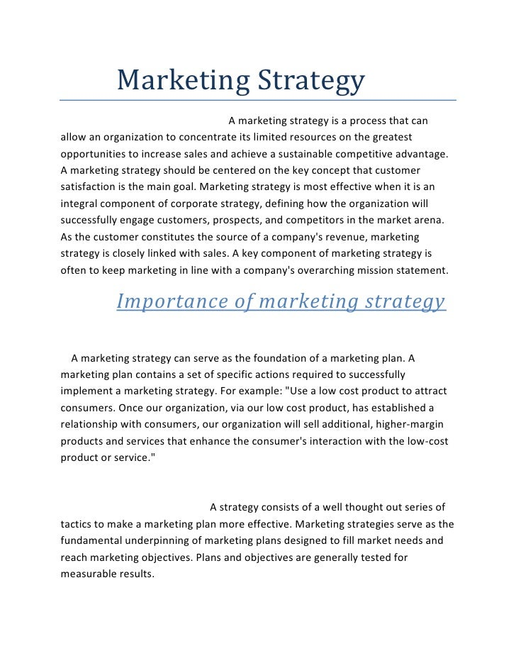 Marketing Strategy<br />                                                               A marketing strategy is ...