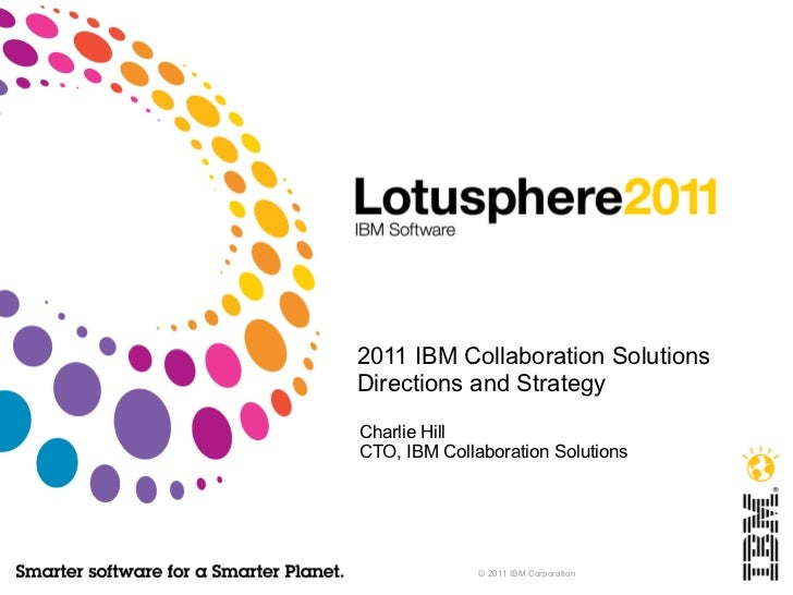 2011 IBM Collaboration Solutions Directions and Strategy
