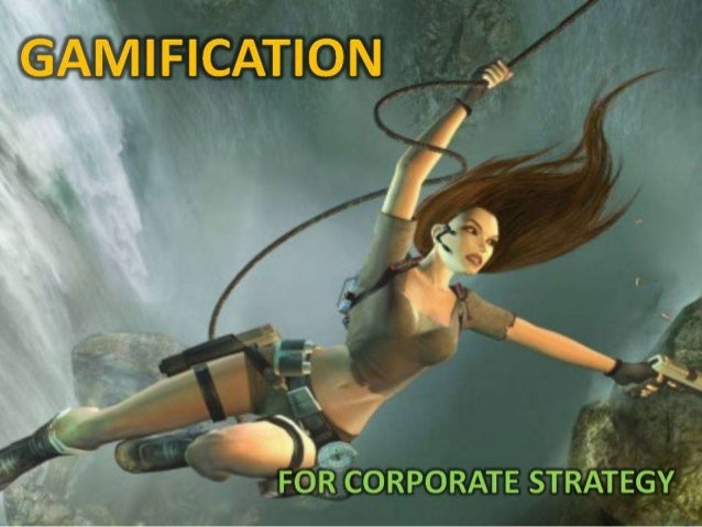 Gamification for Corporate Strategy