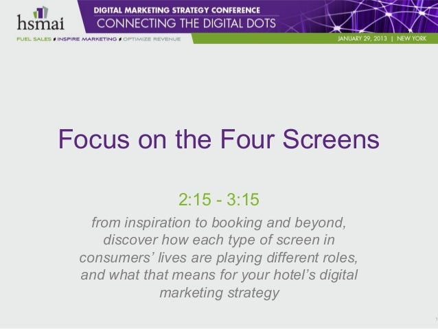 Digital Marketing Strategy for the Four Screens - TV integration, PC, Mobile and Tablet