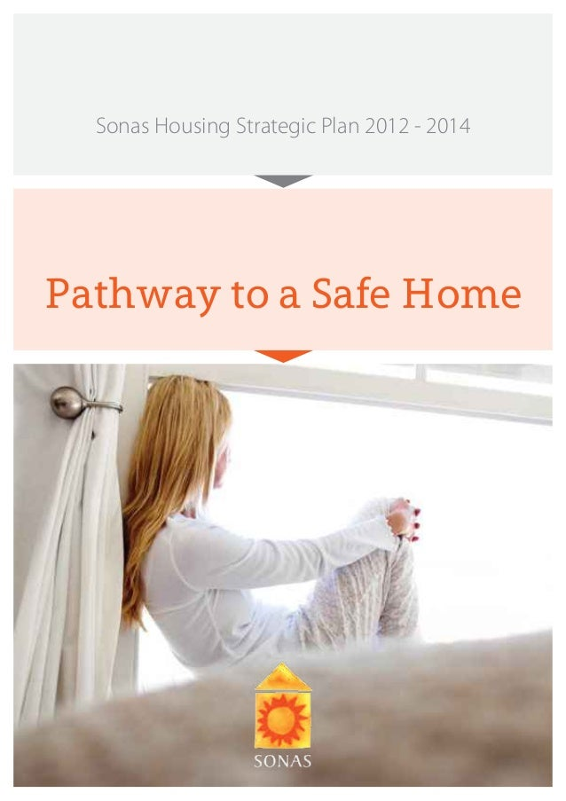 Sonas Housing Strategic Plan 2012 - 2014Pathway to a Safe Home