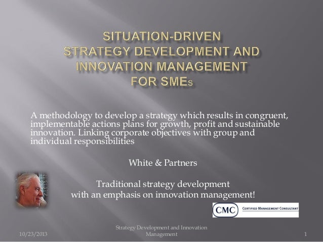 Strategy development and innovation management