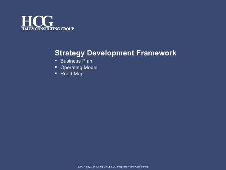 <ul><li>Strategy Development Framework </li></ul><ul><li>Business Plan </li></ul><ul><li>Operating Model </li></ul><ul><li...