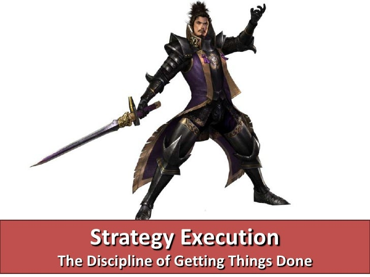 Strategy ExecutionThe Discipline of Getting Things Done