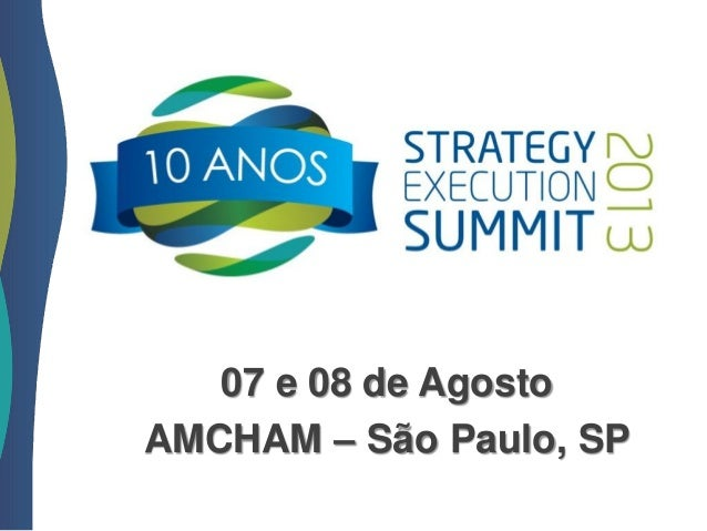 Strategy Execution Summit 2013 - Programa