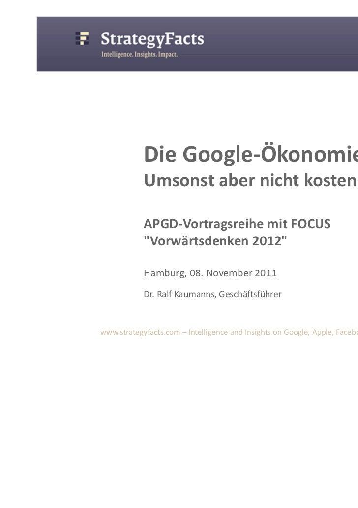 """Die Google-Ökonomie            Umsonst aber nicht kostenlos            APGD-Vortragsreihe mit FOCUS            """"Vorwärtsde..."""