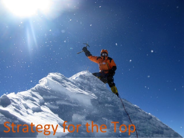 Strategy	  for	  the	  Top