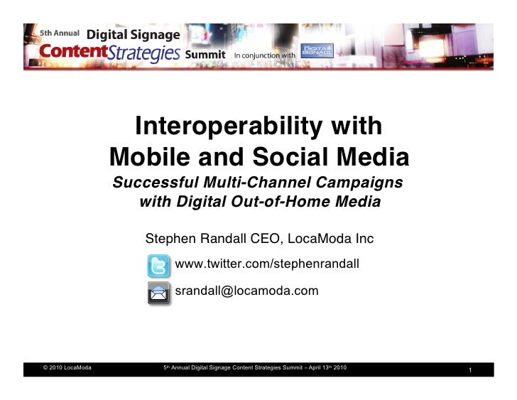 Interoperability with                   Mobile and Social Media                   Successful Multi-Channel Campaigns   ...