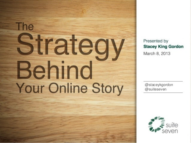 The Strategy Behind Your Online Story