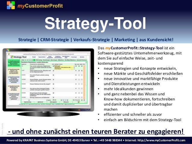 Powered by KRAPAT Business Systeme GmbH, DE-49453 Barver • Tel.: +49 5448 988344 • Internet: http://www.myCustomerProfit.c...