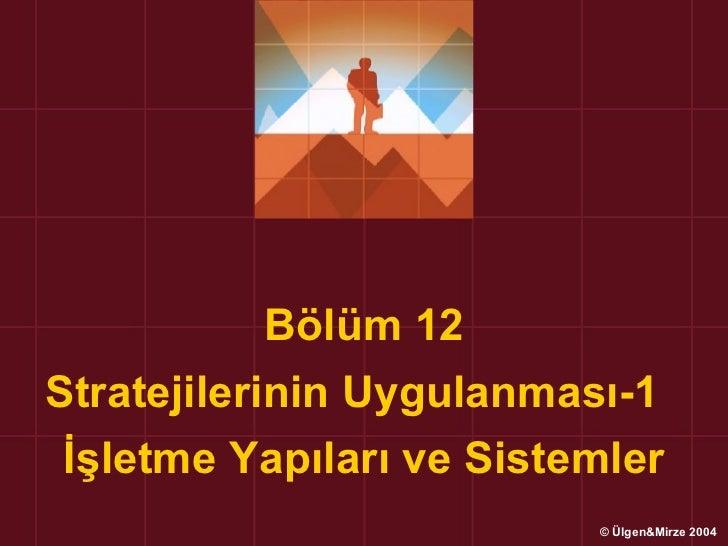 Stratejik yonetim prezantasyonu_2004_2005_bolum12