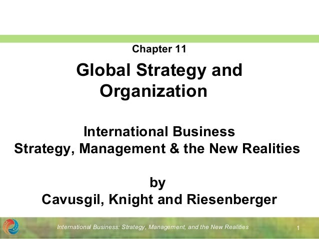 International Business: Strategy, Management, and the New Realities 1 International Business Strategy, Management & the Ne...