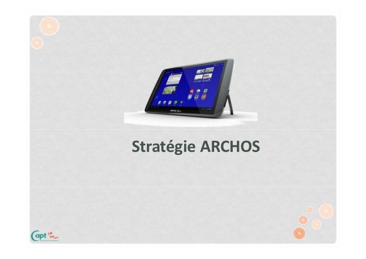 Stratégie ARCHOS