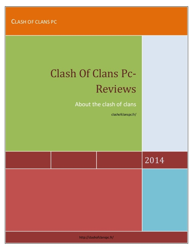 CLASH OF CLANS PC  2014  Clash Of Clans Pc- Reviews  About the clash of clans  clashofclanspc.fr/  http://clashofclanspc.f...