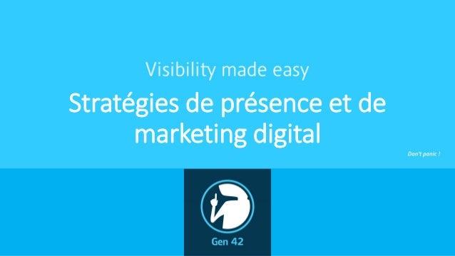 Stratégies de présence et de marketing digital