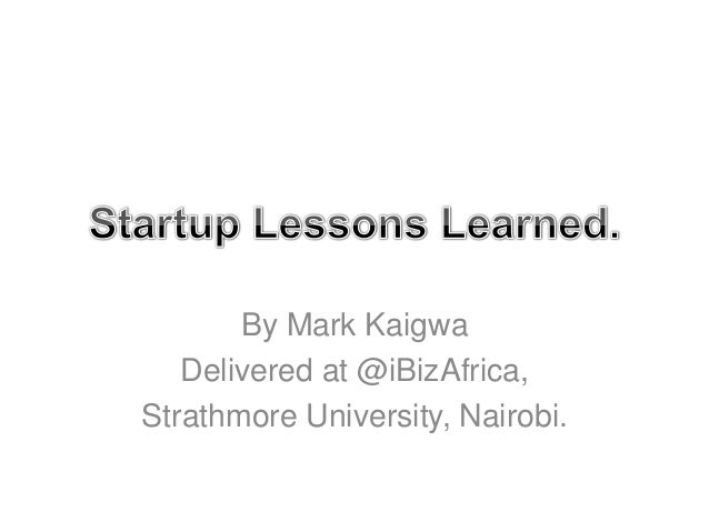 "African Mobile App ""Startup Lessons Learned"" for Safaricom Appwiz Finalists 2013"