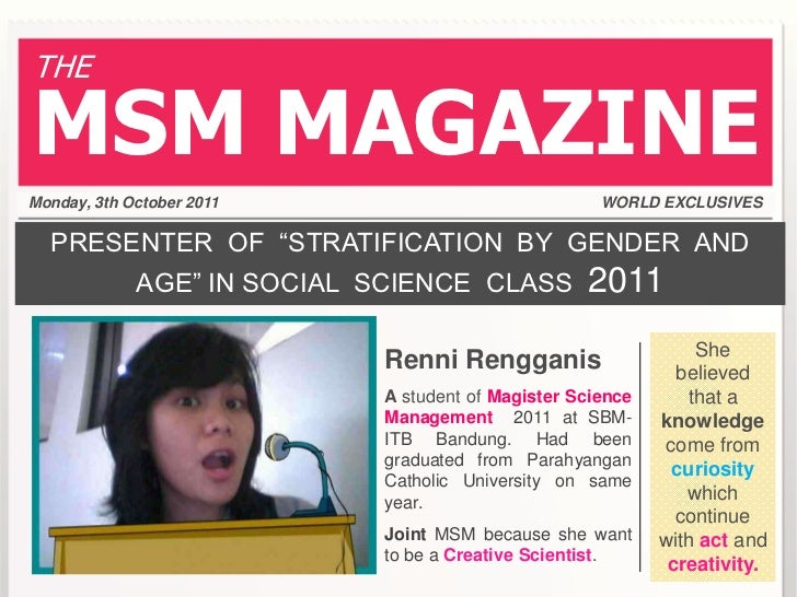 "THEMSM MAGAZINEMonday, 3th October 2011                             WORLD EXCLUSIVES  PRESENTER OF ""STRATIFICATION BY GEND..."