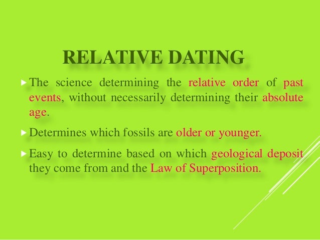 Youngsters Do Of Relative Dating How Stata Scientists Determine Use To Fossils The samuel truelove