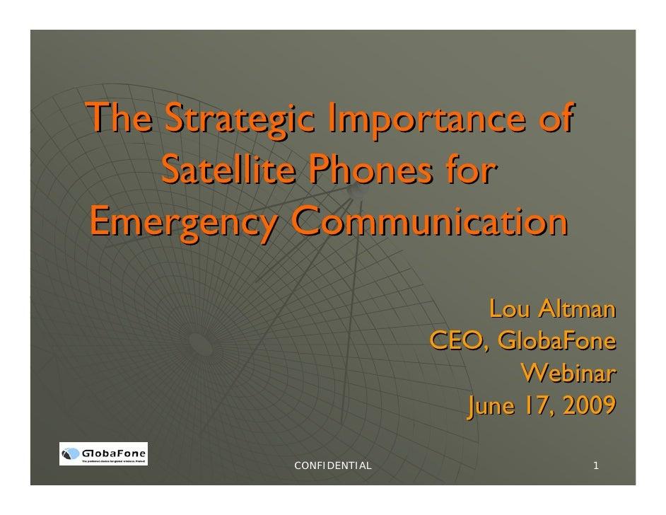 The Strategic Importance of     Satellite Phones for Emergency Communication                               Lou Altman     ...