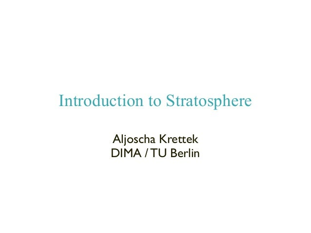 Stratosphere Intro (Java and Scala Interface)