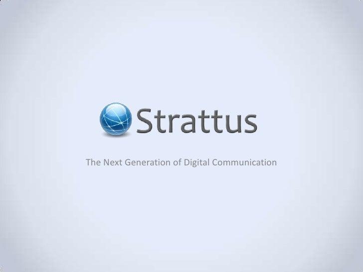 The Next Generation of Digital Communication