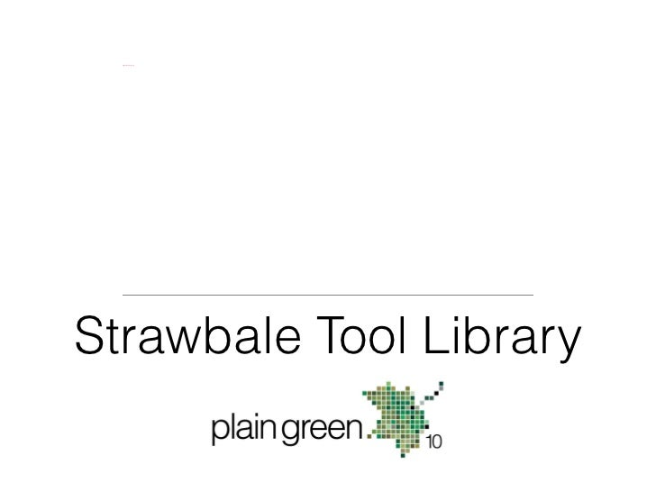 Strawbale Tool Library