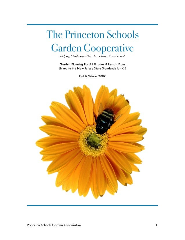 The Princeton Schools Garden Cooperative Helping Children and Gardens Grow all over Town!  Garden Planning For All Grades ...
