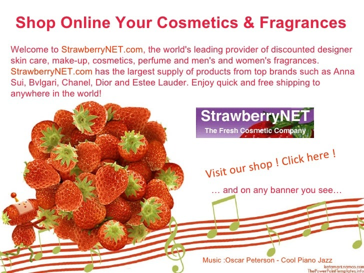 Shop Online Your Cosmetics & Fragrances   Welcome to  StrawberryNET.com , the world's leading provider of discounted desig...