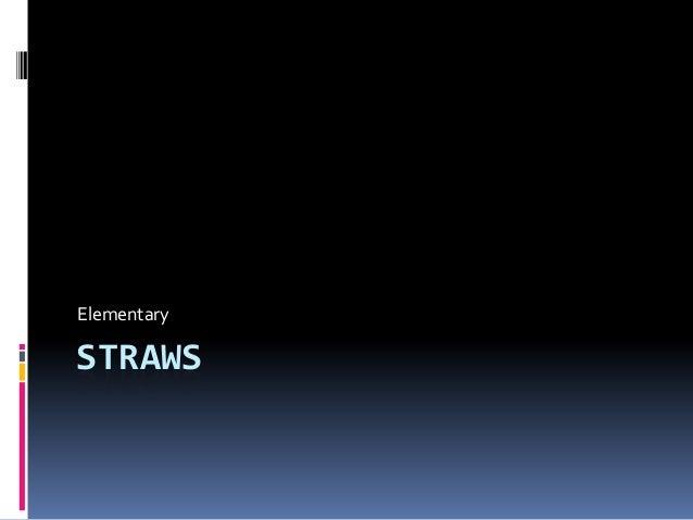 Art 31 -  Straws (Elementary)