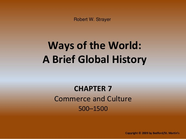 strayer world history chapter 11 11:00 gmt robert w strayer ways of the world: a brief  world history - clear creek high  a brief global history with sources chapter 19 study guide.