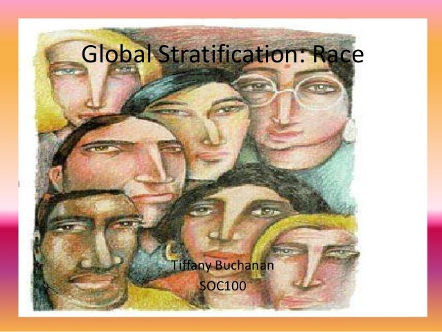 global stratification a socio There's a threshold for a country's participation in the global economy  the common social stratification is socioeconomic status, which is a combination of .