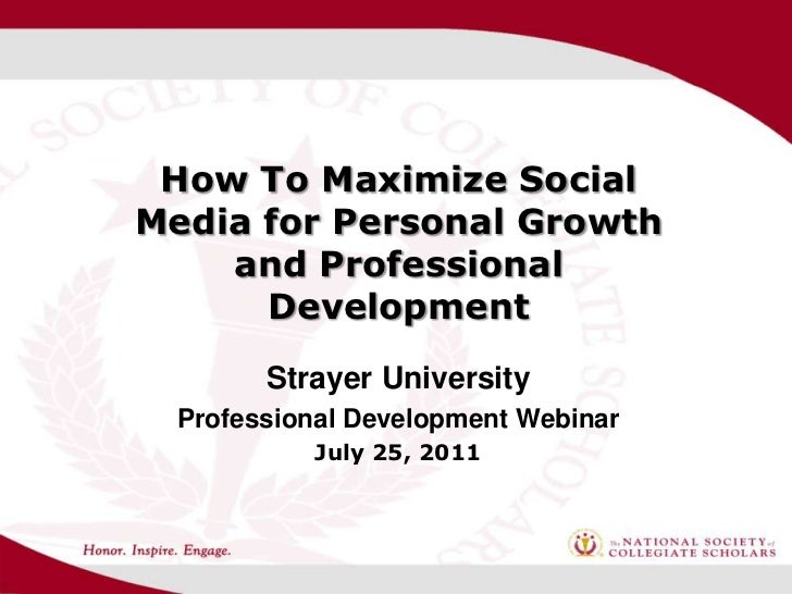 How To Maximize SocialMedia for Personal Growth    and Professional      Development        Strayer University  Profession...