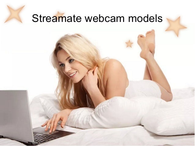 streamate webcams
