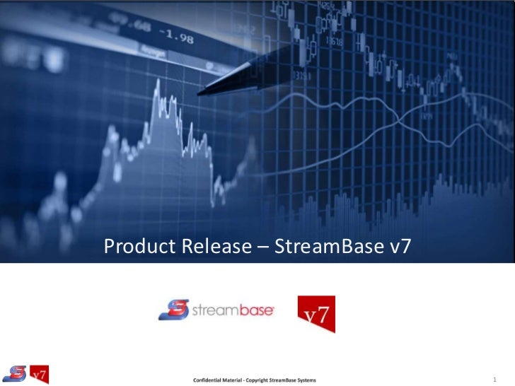Product Release – StreamBase v7<br />