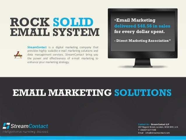 ROCK SOLIDStreamContact is a digital marketing company thatprovides highly scalable e-mail marketing solutions anddata man...
