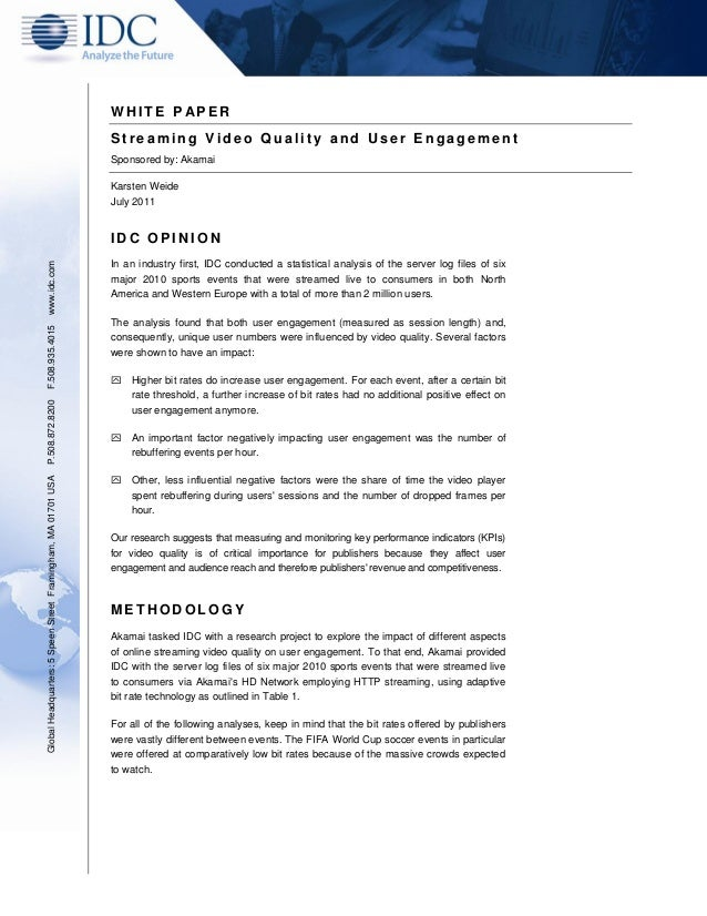 Streaming Video Quality & User Engagement Whitepaper: IDC & Akamai