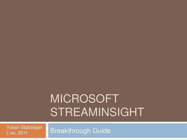 StreamInsight Breakthrough