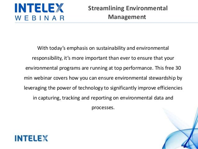 Streamlining Environmental Management With today's emphasis on sustainability and environmental responsibility, it's more ...