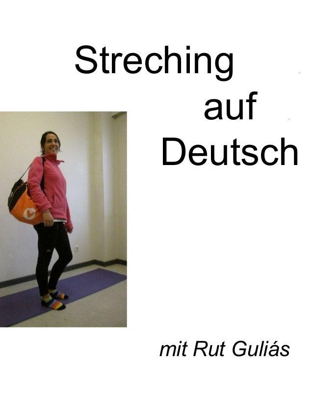 Streching . auf . Deutsch mit Rut Guliás