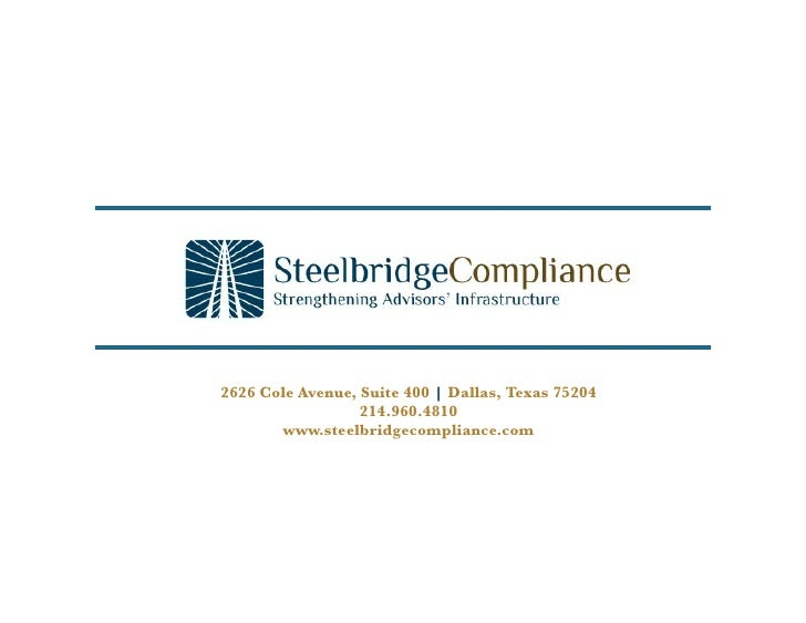 2626 Cole Avenue, Suite 400 | Dallas, Texas 75204                   214.960.4810        www.steelbridgecompliance.com