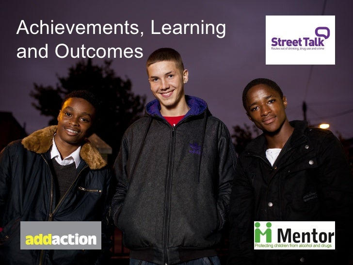 Achievements, Learningand Outcomes