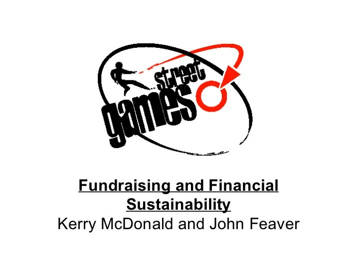 Fundraising and Financial        SustainabilityKerry McDonald and John Feaver