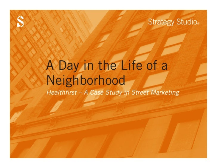 Strategy Studio                                                 ®A Day in the Life of aNeighborhoodHealthfirst – A Case St...