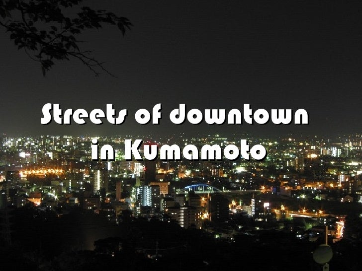 Streets of downtown in Kumamoto